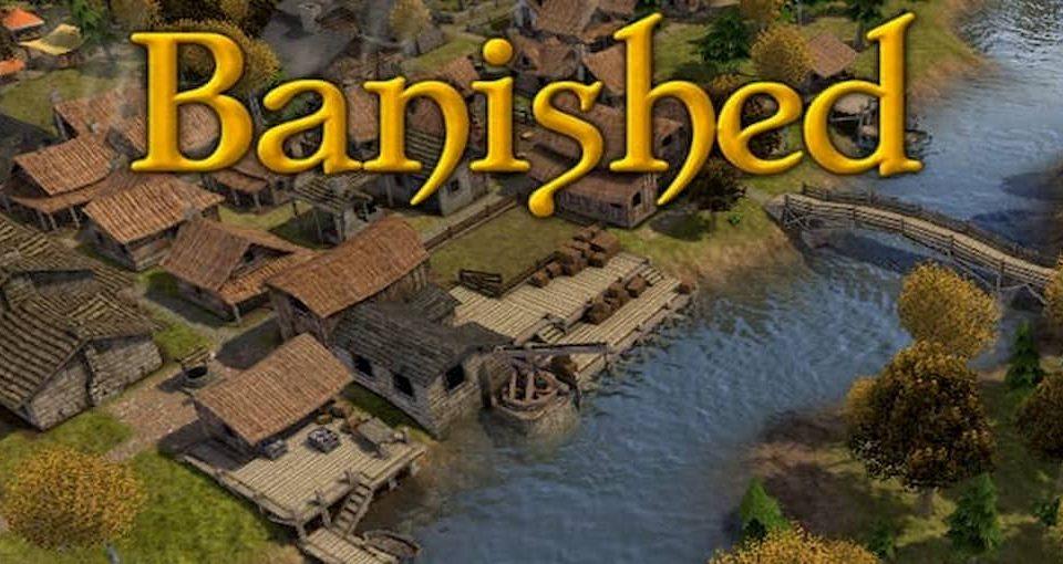 بازی استراتژی تبعید شده (banished)