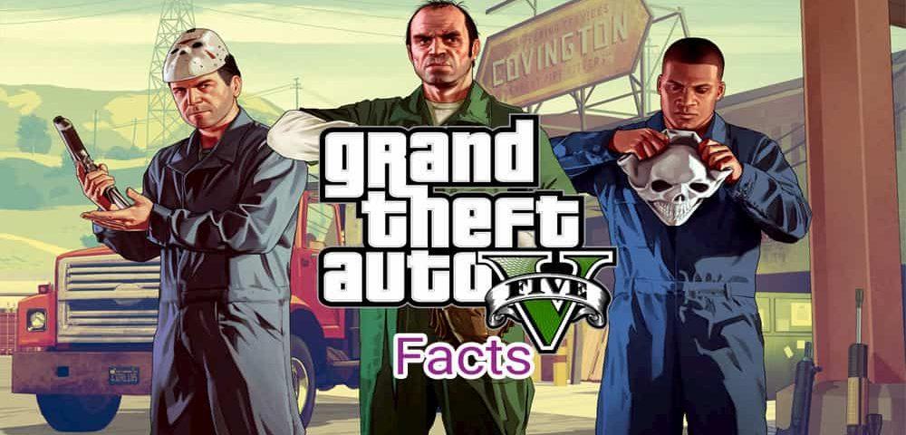 حقایق بازی جی تی ای 5 (GTA 5)