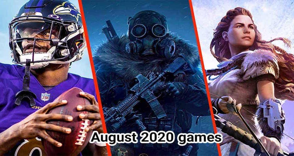 تاریخ انتشار بازی های آگوست ۲۰۲۰